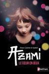 """""""Azami"""" de M. Cantin"""
