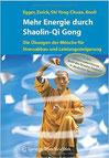 Mehr Energie durch Shaolin Qi Gong, Egger