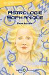 astrologie sophianique de Pierre Lassalle aux Eds Terre de Lumière
