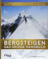 Bergsteigen - Das große Handbuch Das weltweit erfolgreichste Buch für den Bergsport.
