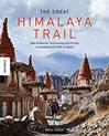 The Great Himalaya Trail 1864 Kilometer Trailrunning durch eine bedrohte Welt in Nepal (Annapurna, Everest,