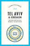 Tel Aviv und Jerusalem  Lieblingsorte