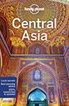 Central Asia Multi CountryGuide Afghanistan, Kazakhstan, Kirgistan, Tadschikistan, Turkmenistan, Uzbekistan (Lonely