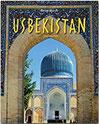 Reise durch Usbekistan - Ein Bildband mit über 220 Bildern auf 140 Seiten - STÜRTZ Verlag