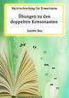 Rechtschreibung für Erwachsene, Deutsch Rechtschreibung Erwachsene, Übungen Rechtschreibung Erwachsene, Doppelkonsonant, Übungen Rechtschreibregel für Erwachsene