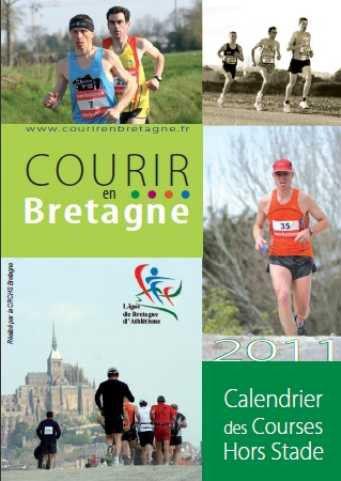 Calendrier Des Courses Hors Stade.Calendrier 2011 Des Courses Hors Stade En Bretagne Courir
