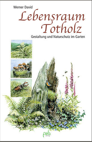 Totholz im Naturgarten - Wildbienenschutz im Naturgarten