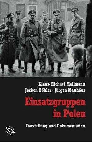Einsatzgruppen in Polen-Buchcover Cover: Wissenschaftl.Buchgesellschaft DA