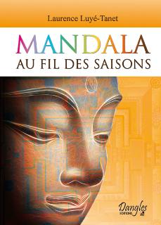 Mandala au fil des saisons de Laurence Luyé-Tanet - Éditions Dangles