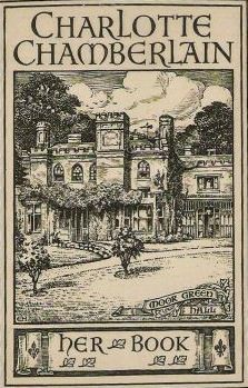 Charlotte Chamberlain's 'ex libris' plate shows the family home, Moor Green Hall. She was born here in 1878.
