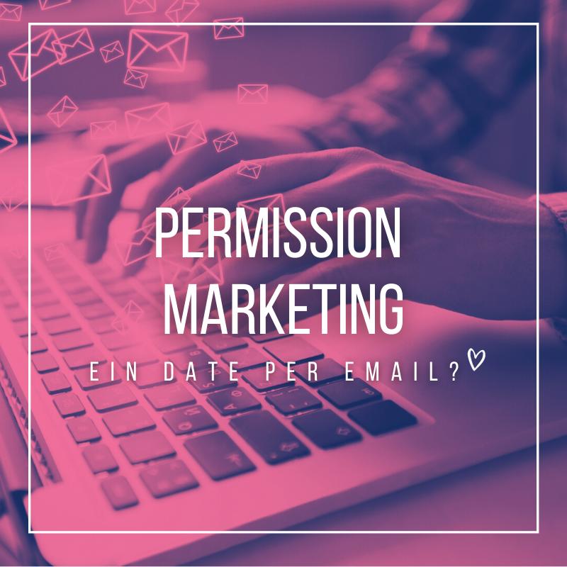 Permission Marketing - EIN DATE PER EMAIL?