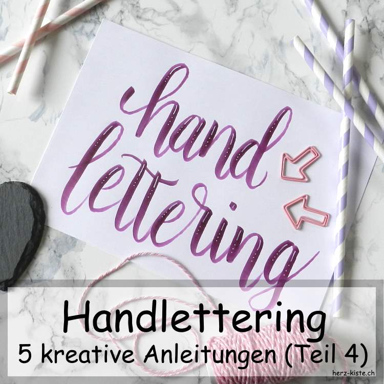 handlettering 5 kreative anleitungen teil 4 herz kiste. Black Bedroom Furniture Sets. Home Design Ideas