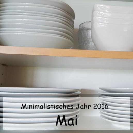 Minimalistisches Jahr 2016 - Mai - die Küche