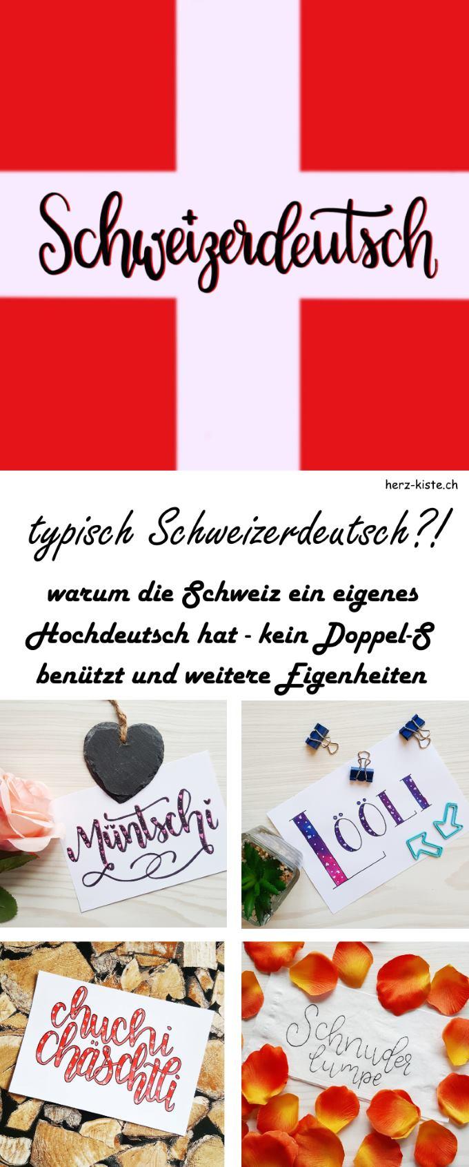 Schweizerdeutsch?! Was es mit den Eigenheiten dieser Sprache auf sich hat lest ihr in diesem Beitrag. Typisch Schweizerdeutsch sind nicht nur das ch und das li - sondern auch Helvetismen und weitere Eigenheiten.