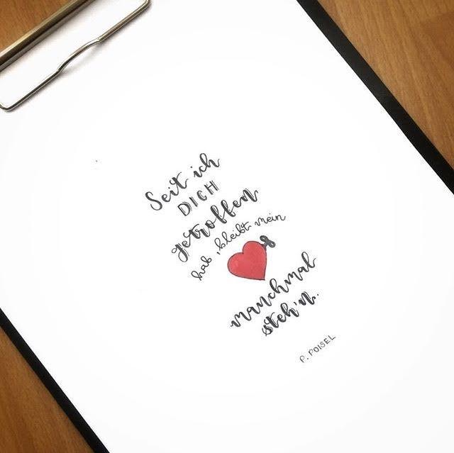 Letter Lovers fraeulein_kalt: Handlettering Spruch: Seit ich dich getroffen hab, bleibt mein Herz manchmal stehen.