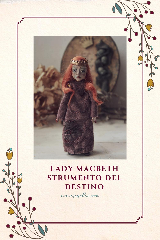 Lady Macbeth strumento del destino