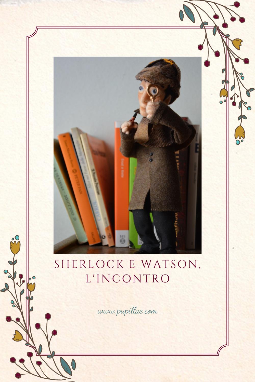 Sherlock Holmes e Watson: l'incontro.