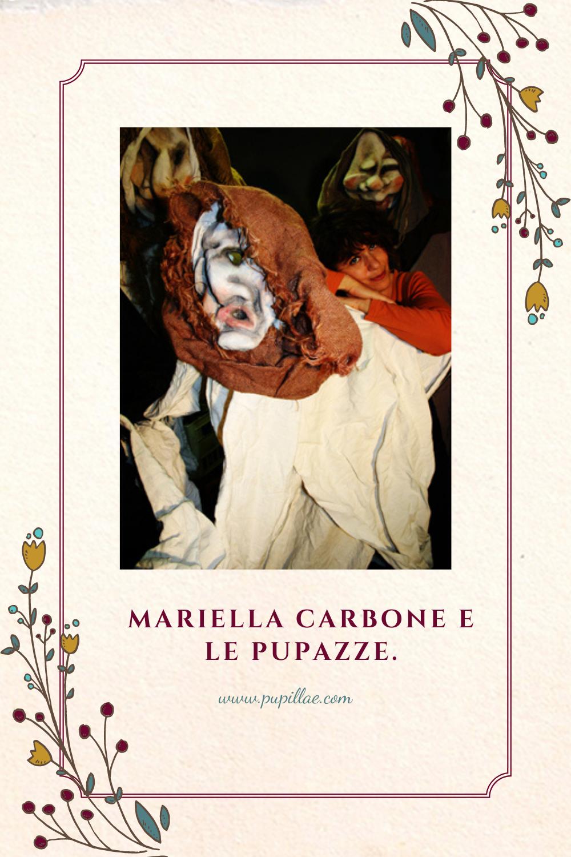 Mariella Carbone e le pupazze.