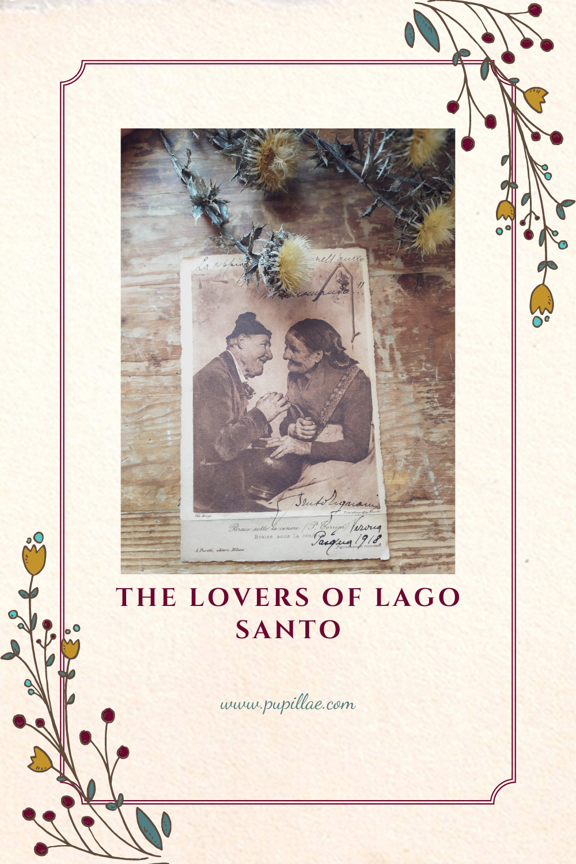 The lovers of Lago Santo