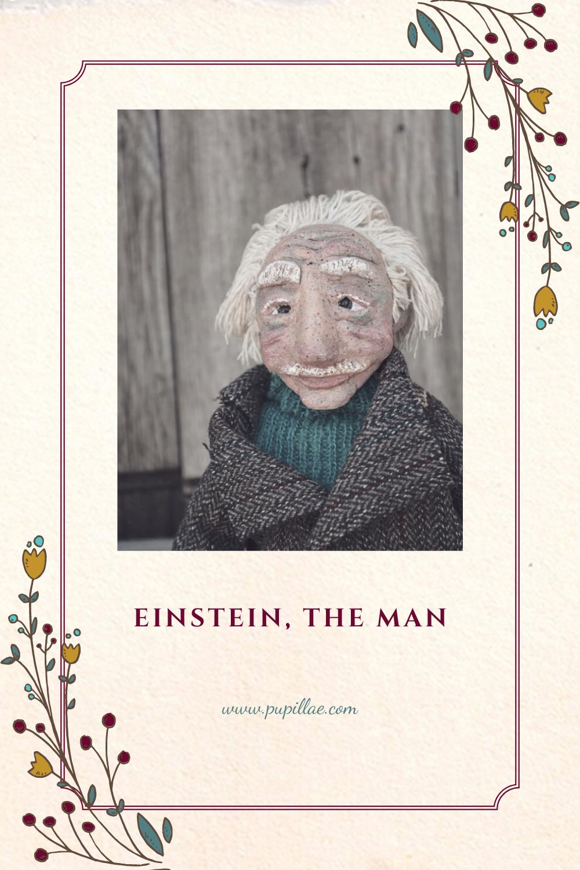 Albert Einstein, the man