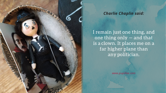 Charlie Chaplin miniature with quote