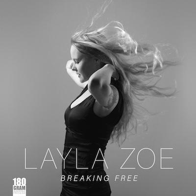 """Plattencover der LP """"Layla Zoe  - Breaking Free"""""""