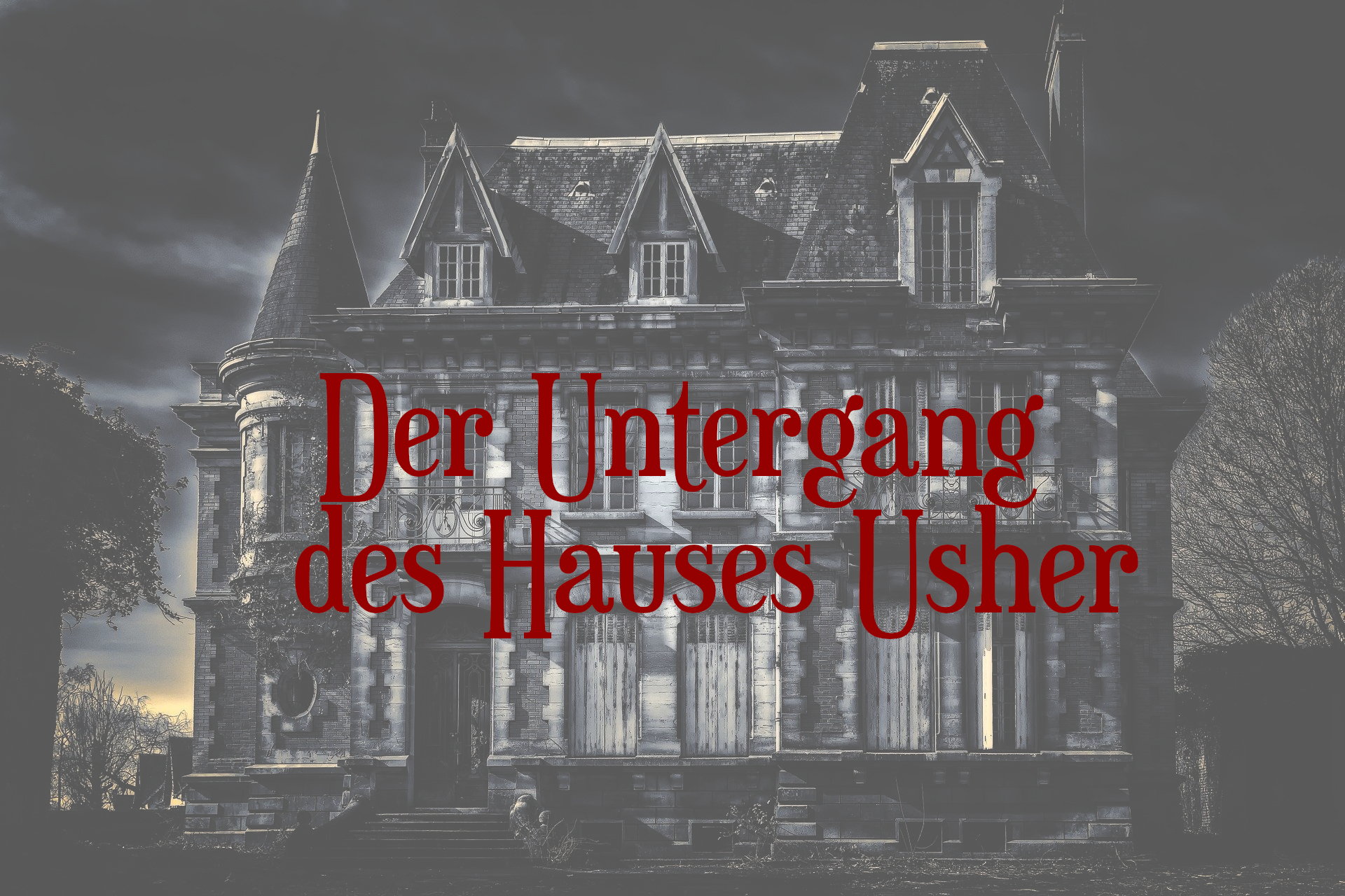 Der Untergang des Hauses Usher