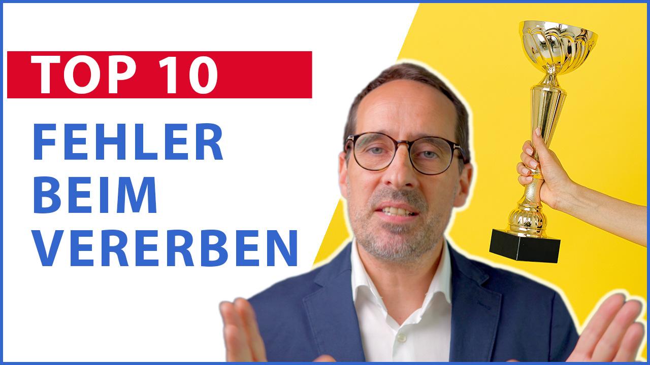 TOP 10 der FEHLER BEIM VERERBEN und wie man sie vermeidet