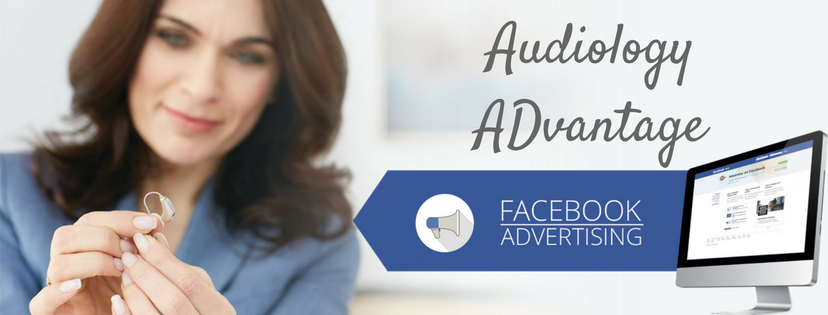 Audiology Advantage Facebook Ads Training