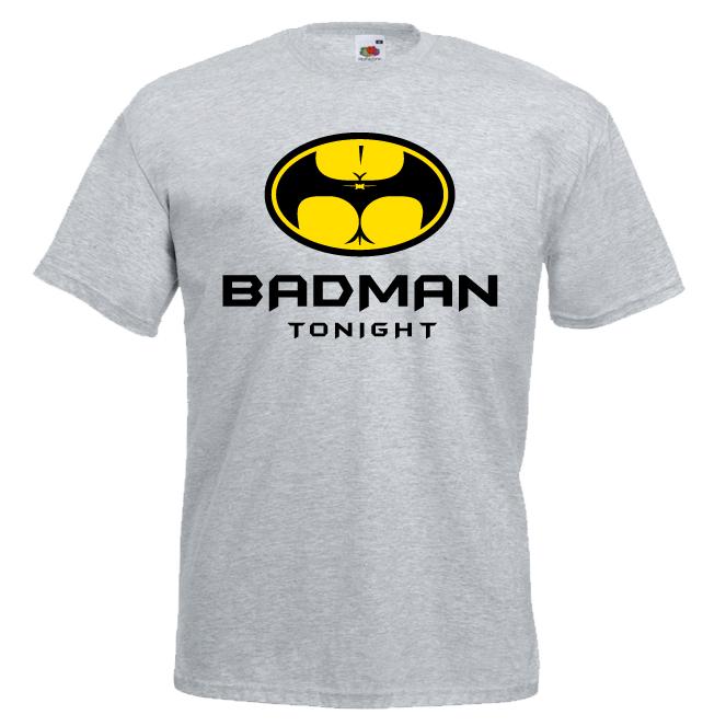 Badman Tonight