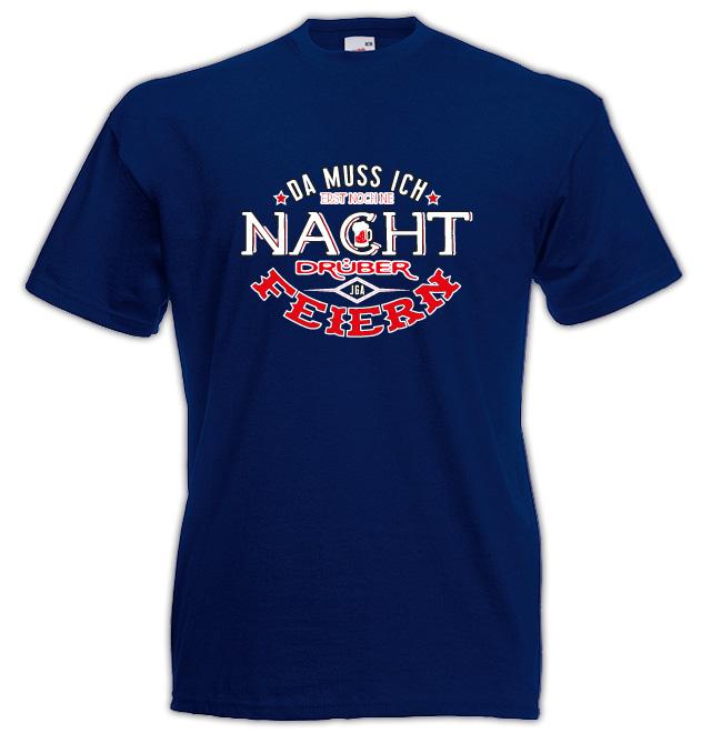 T-Shirt Nacht drüber feiern