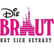 Junggesellinnenabschied - Die Braut Schloss Diseny