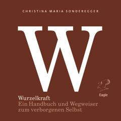 Cover Sonderegger Wurzelkraft