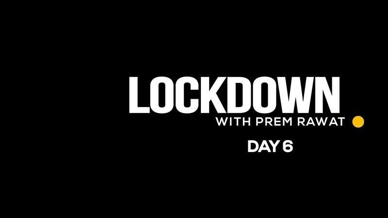 Lockdown Day 6