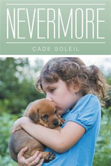 Nevermore, by Cade Soleil