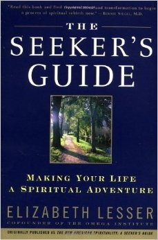 The Seeker's Guide, by Elizabeth Lesser