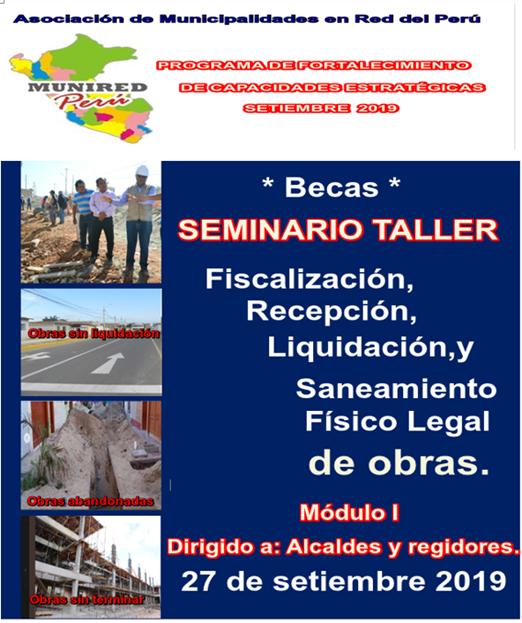 Seminario Taller: Fiscalización, recepción, liquidación y saneamiento físico legal de obras publicas