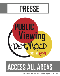 Acces All Areas Ausweiß Presse EM 2016 Public Viewing Detmold Get Live Eventagentur