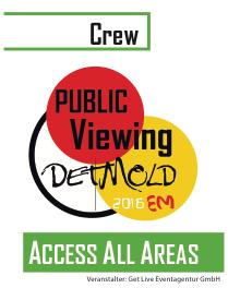 Acces All Areas Ausweiß Crew EM 2016 Public Viewing Detmold Get Live Eventagentur