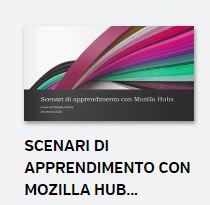 Scenari di apprendimento con Mozilla Hubs