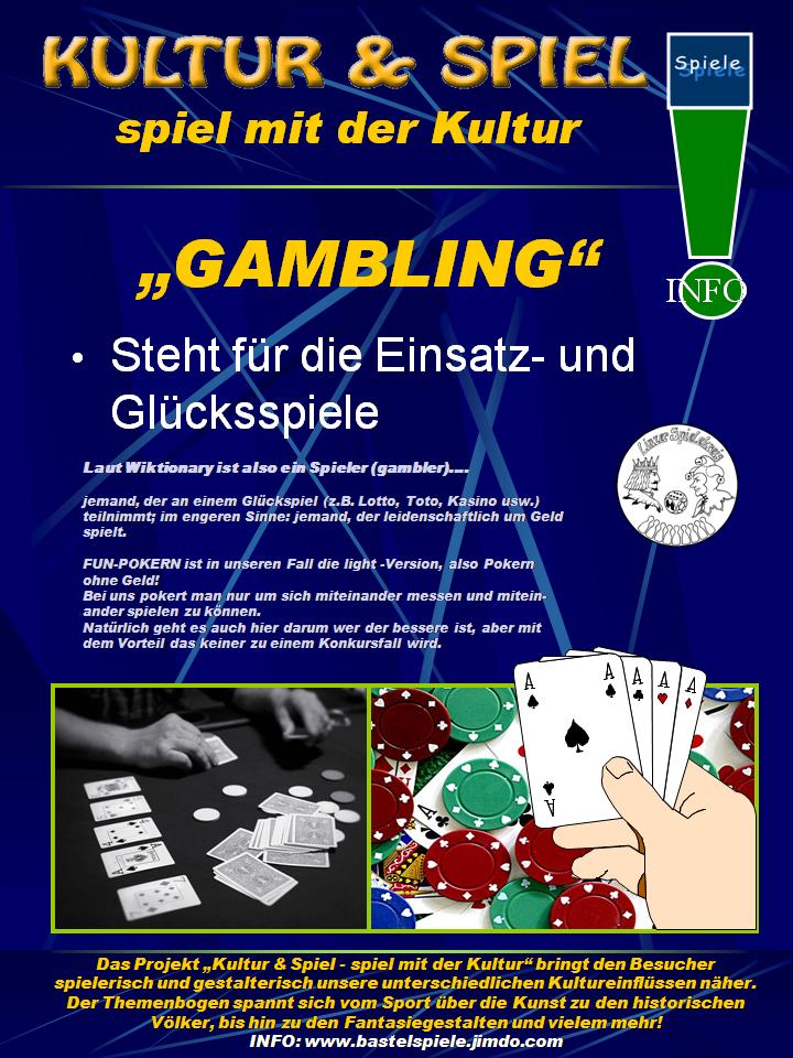 Pokern ist auch eine Art von Spiel, GAMBLING