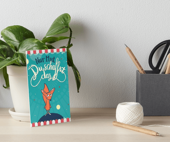 Fuchs - Nur Mut - Du schaffst das! - Galeriedruck bei Redbubble – Illustration Judith Ganter - Illustriertes Kopfkino für Alltagsoptimisten