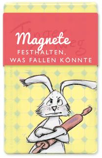 Magnete - Festhalten was fallen könnte - Erboster Hase mit Nudelholz - Text und Illustration Judith Ganter - Verlag Rannenberg & Friends