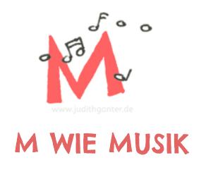M wie Musik - ACHTSAMER ALLTAG KREATIVE ACHTSAMKEITSÜBUNGEN & BEFLÜGELNDE GEDANKEN FÜR DEINEN ALLTAG - WARUM SICH EIN ACHTSAMER BLICK AUF DEINEN ALLTAG LOHNT