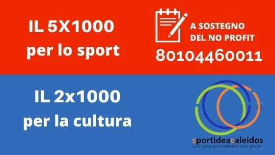 Il 5x1000 ed il 2x1000 all'A.S.D.C. Sportidea Caleidos