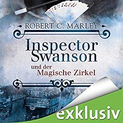 Inspector Swanson und der Magische Zirkel Hörbuch