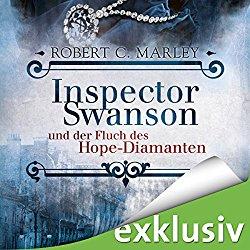 Inspector Swanson und der Hope Diamant Hörbuch