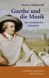 Barbara Mühlenhoff Goethe und die Musik
