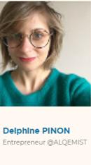 Delphine Pinon, Entrepreneur @Alqemist
