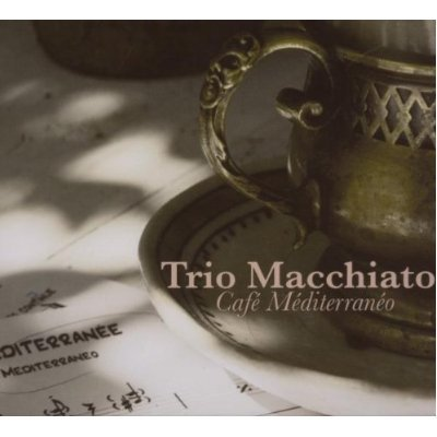 trio machiatto /café méditerranéo / recording / mixing / mastering